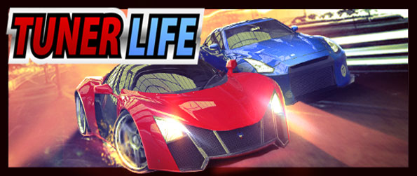 Tuner Life - Race to the top of the leagues in a brilliant Facebook game.
